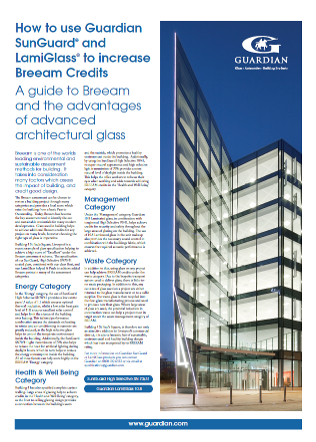 Breeam & Glass Specification, Guardian Industries UK Ltd Brochure