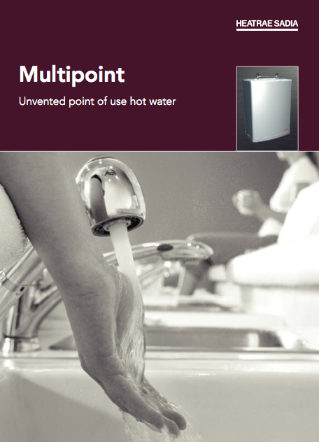 Multipoint Unvented point of use hot water Brochure
