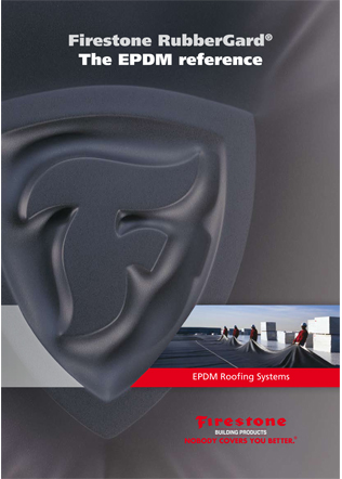 Firestone RubberGard ® The EPDM reference Brochure