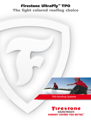 Firestone UltraPly TPO The light colored roofing choice Brochure