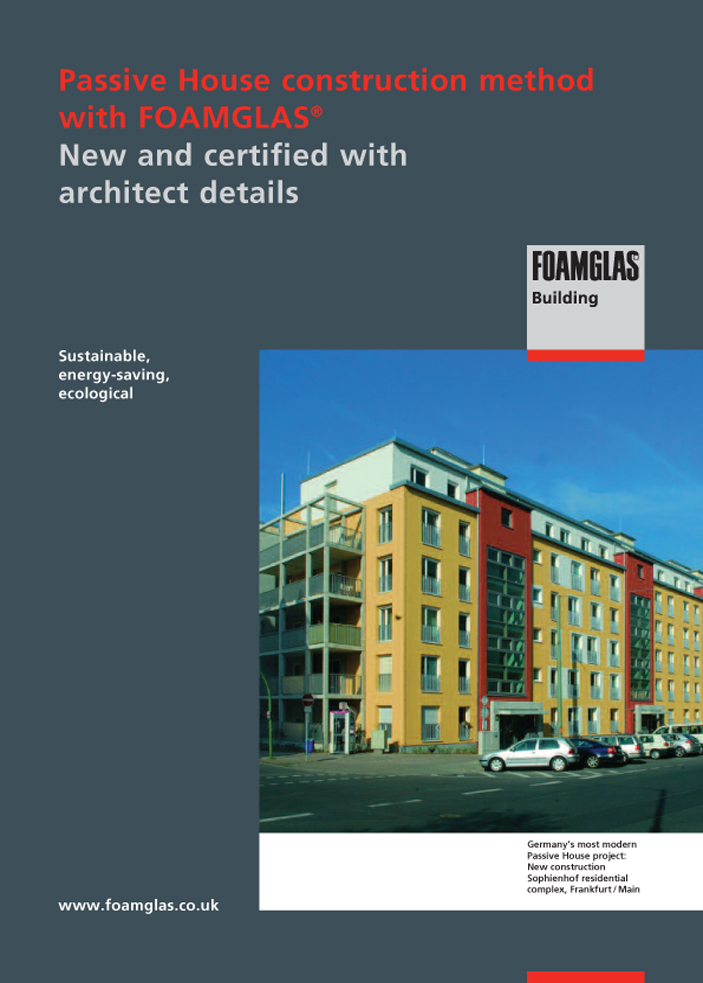 Passive House construction method with FOAMGLAS Brochure
